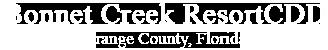 Bonnet Creek Resort CDD Orange County, Florida